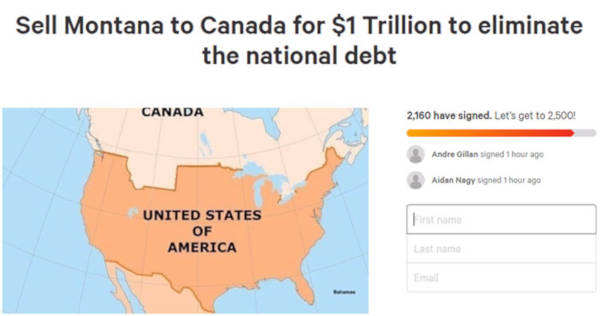 These People Hilarious React To The Petition To Sell Montana To Canada For One Trillion Dollars - 1