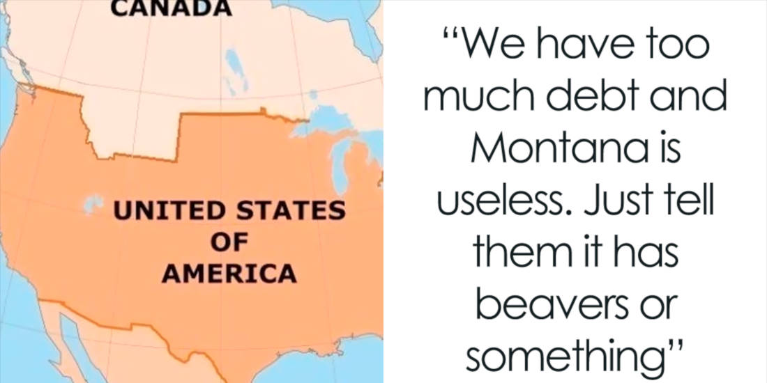 These People Hilarious React To The Petition To Sell Montana To Canada For One Trillion Dollars