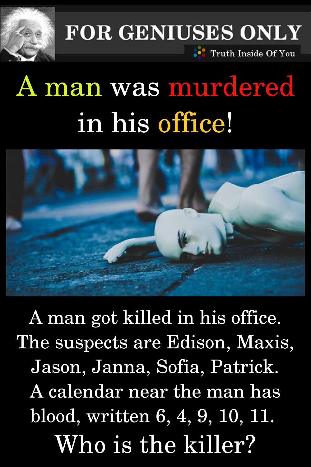A man got killed in his office. featured