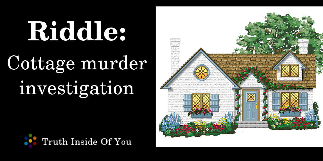 Cottage muder investigation