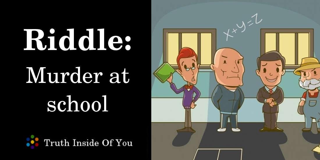 Murder at school