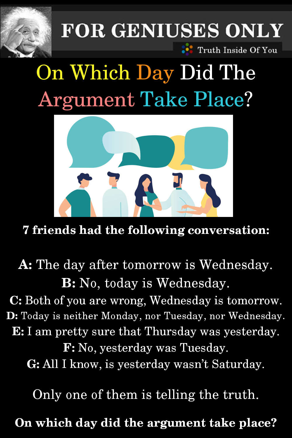 Riddle: On Which Day Did The Argument Take Place?