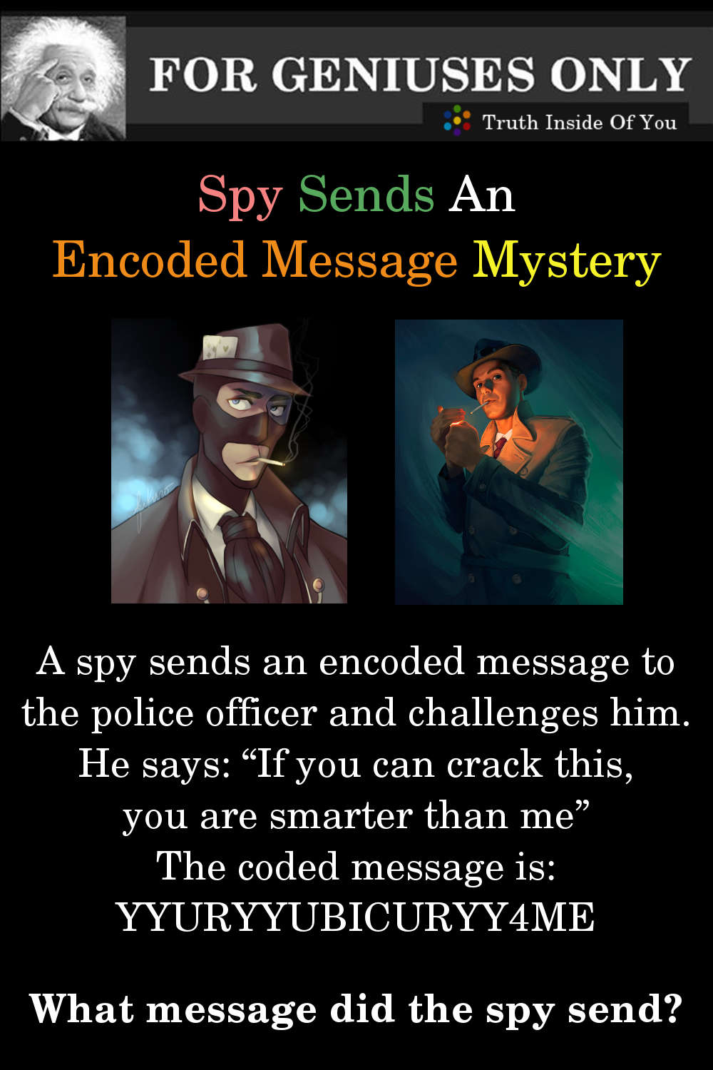 Riddle: Spy Sends An Encoded Message Mystery