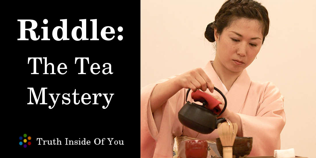 The Tea mystery featured